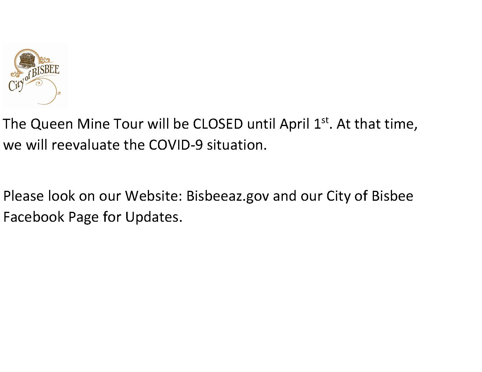 The Queen Mine Tour will be CLOSED until April 1st